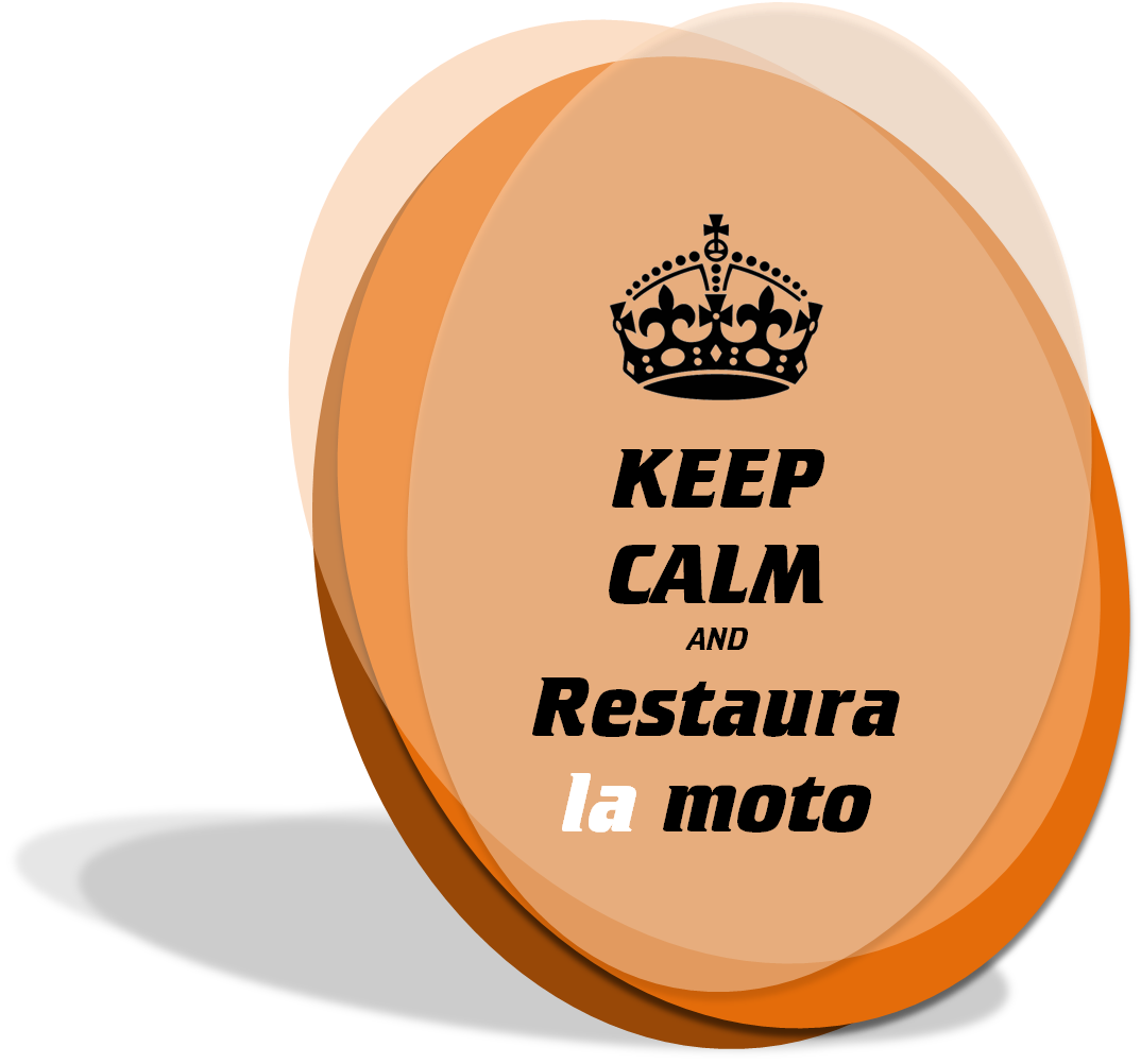 Keep Calm and restaura la moto